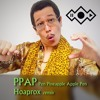 Pen Pineapple Apple Pen PPAP (Hoaprox remix)
