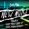 Fawks - Say You Like It (feat. Medicienne)