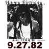Happy Birthday Weezy