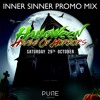 Inner Sinner -  Halloween House Of Horrors 2016 Promo Mix