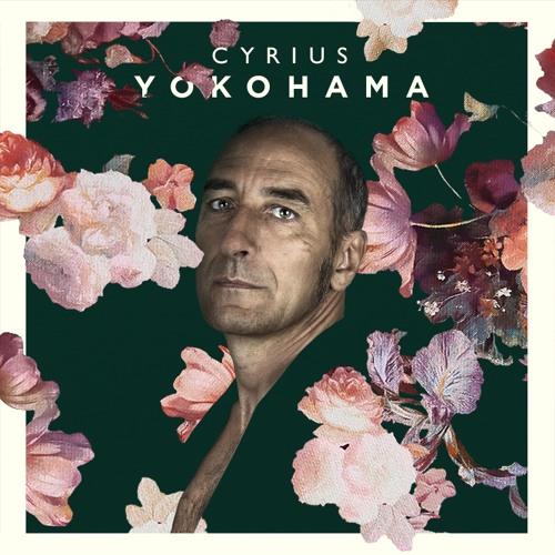 Cyrius - 'YOKOHAMA' - nouvel album, sortie le 3 février 2017 (World Village / PIAS)