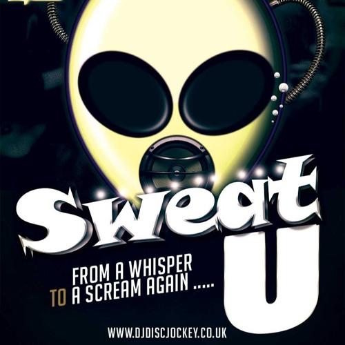 Sweat U by DJ Disc Jockey