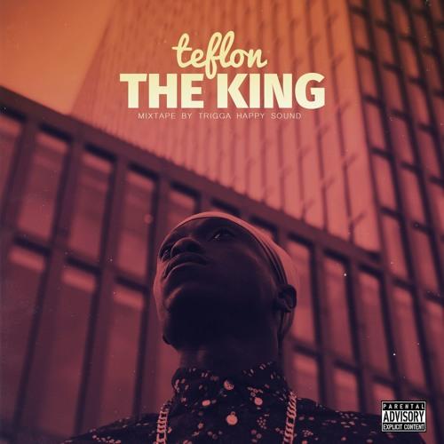 Teflon - The King Mixtape