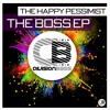 Boss - The Happy Pessimist Releases 24th October 2016 on all good stores