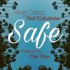 Safe (feat Kaladoshas)