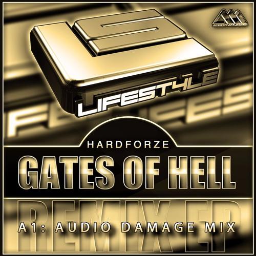 [LIFESTYLE020] Gates Of Hell - Hardforze (Audio Damage Mix)