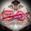 The Chainsmokers - Closer (Lyric) ft. Halsey - SmiX Remix