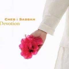 Cheb i Sabbah -  Qalanderi (from the album Devotion)
