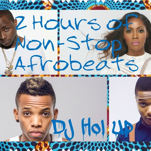 Official 2 Hour Afrobeat Mix 2016 - 2017 Feat Davido, Wizkid