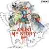 Anuki - My Story mp3