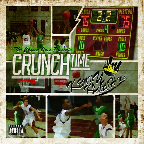 Crunch Time (Hosted By Dj Madd Miks)