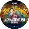 OMAKASE #65b, JACKMASTER FLASH