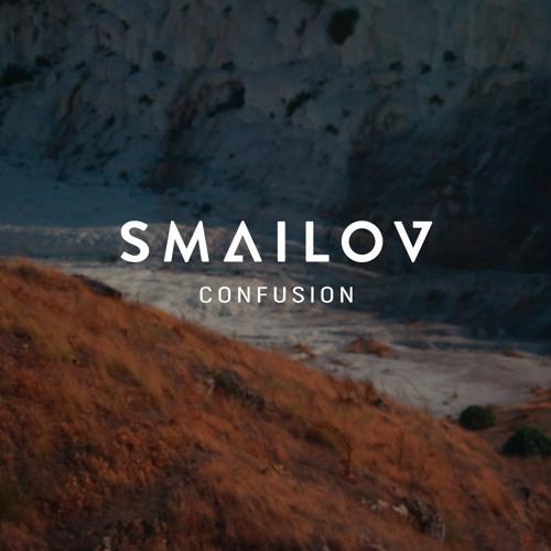 Smailov - Confusion(Autumn 2016)