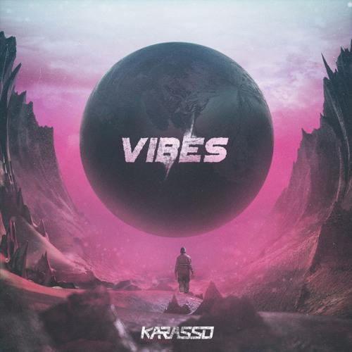 Karasso - Vibes (Original Mix)
