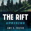 The Rift Uprising, By Amy S. Foster, Read by Claire Coffee