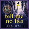 Tell Me No Lies, By Lisa Hall, Read by Penny Rawlins