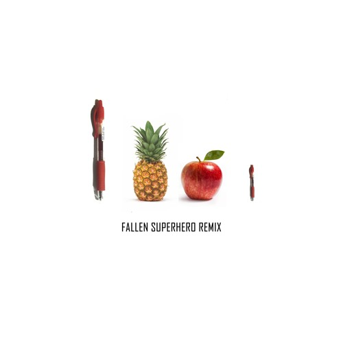 pen pineapple apple pen fallen superhero remix by fallen superhero