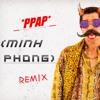 PPAP (Pineapple Pen Apple Pen) [Minh Phong Remix] [Free Download]