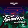 ROBERT JAMES WITH GUESTS DETLEF & MARK JENKYNS ON PARADISE RADIO WITH IBIZA SONICA - WEEK 14