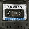 Deepsoundz #46  //LA.HA.CO//