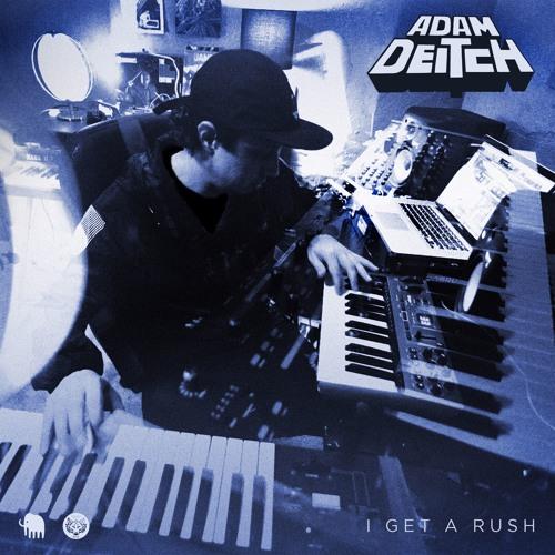 Adam Deitch - I Get A Rush feat. Ryan Zoidis