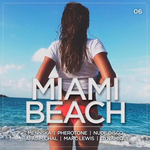Mennska — Miami Beach #06 (DHM Exclusive, September 2016)