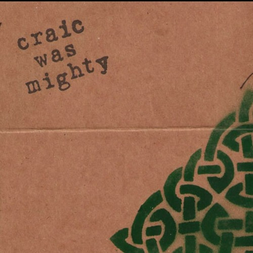 Craic Was Mighty - Going Green (2010)