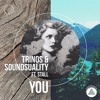Trinos & Soundsuality Ft. STALL - You [Free Download]