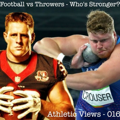 016 - Athletic Views - Football Players As Throwers - Preseason Training Pains