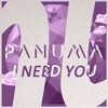 Panuma - I Need You [FUTURE HOUSE   FREE DOWNLOAD]