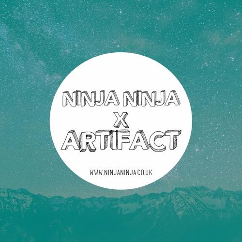 Ninja Ninja Guest Mix: Artifact