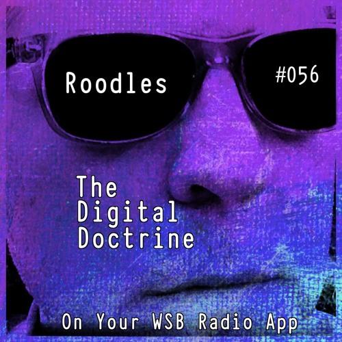The Digital Doctrine #056 - Roodles