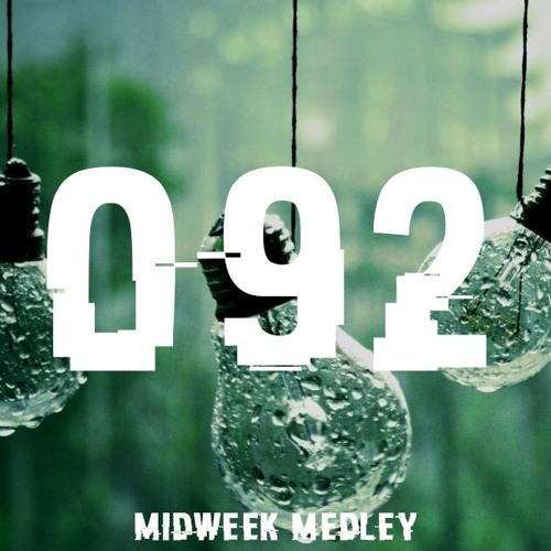Closed Sessions Midweek Medley - 092