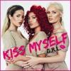 G.R.L. - Kiss Myself (OFFICIAL VERSION)