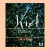 Dammy Ft. Kiet - Your Love (Produced By Dammy)lyrics by EdenKiah