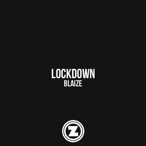 Blaize - Lockdown