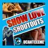 ShowLove ShoutOuts
