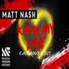 Matt Nash - Know my Love (Camano Edit)