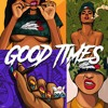 Free Download - Good Times