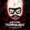 Daft Punk - Technologic (Deny Martinz & Pheras Bootleg) [FREE DOWNLOAD]