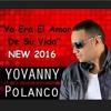 Yovanny Polanco - Yo Era El Amor De Su Vida  en vivo Portada del disco