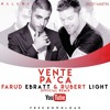Ricky Martin - Vente Pa' Ca ft. Maluma - Farud Ebratt & Rubert Light (Official Remix)Free Download