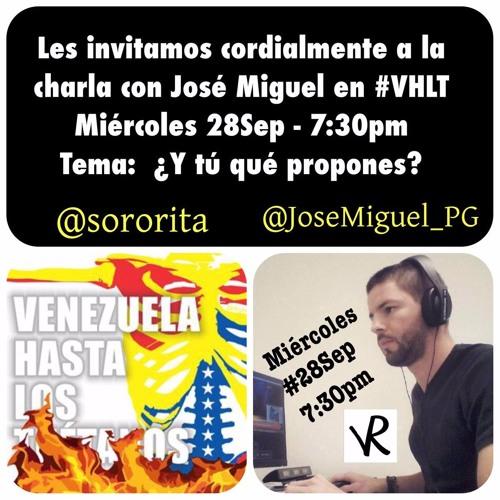 Conversatorio—@JoseMiguel_PG ¿Y tú qué propones?—28/09/2016