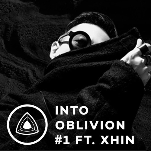Into Oblivion Podcast #1 - Xhin