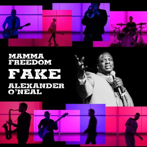 Fake (feat. Alexander O'Neal)