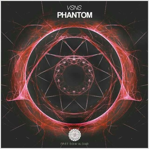VSNS - Phantom (Original Mix)