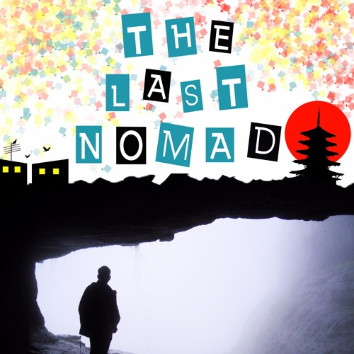 What is The Last Nomad all about?