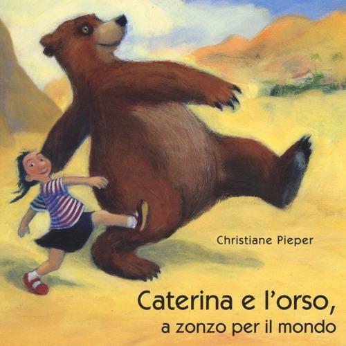Camminiamo con Caterina e l'orso