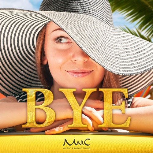 Bye... (Extended Weekend Mix)