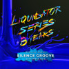 Download Liquidator Series 8 Years Special Guest Silence Groove September 2016 Mp3